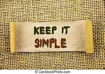 escrita, foto, princípio, texto, nota, aquilo, mostrando, pegajoso, fácil, lágrima, mantenha, simple., textured, papel, showcasing, estratégia, aproximação, fundo, simplicidade, negócio, escrito