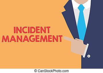 escrita, nota, mostrando, incidente, management., negócio, foto, showcasing, processo, retornar, serviço, para, normal, correto, perigos