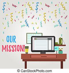 escrita, nota, mostrando, nosso, mission., negócio, foto, showcasing, serve, como, claro, guia, para, escolher, corrente, e, futuro, metas, foto, de, interior, trabalhando, plataforma espacial, conceito, de, técnico, person.