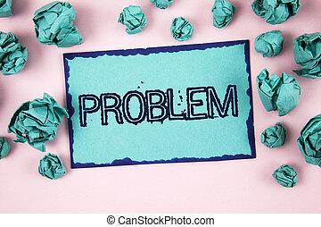 escrita, nota, mostrando, problem., negócio, foto, showcasing, problema, que, necessidade, para, ser, resolvido, situação difícil, complicação, escrito, ligado, nota pegajosa, papel, ligado, planície, fundo cor-de-rosa, papel, balls.