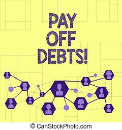 escrita, nota, showingpay, desligado, debts., negócio, foto, showcasing, pagamento, para, coisa, tu, ter, em, dívida, hipotecas, investments.
