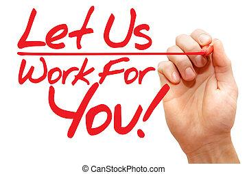 escritura, dejar, empresa / negocio, usted, nosotros, ...
