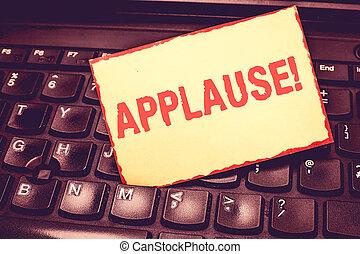 escritura, nota, actuación, applause., empresa / negocio, foto, showcasing, aprobación, o, alabanza, expresar, por, aplaudir, aplausos, silbido, blanco, bordered, bloc, recordar, insertado, entre, llaves, de, laptop.