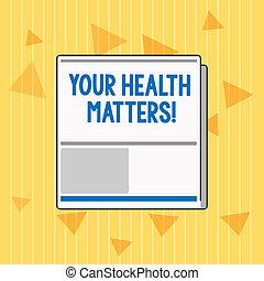 escritura, texto, su, salud, matters., concepto, significado, físico, salud, es, importante, estancia, ajuste y sano