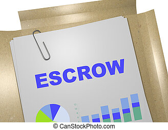 Escrow - business concept - 3D illustration of 'ESCROW'...