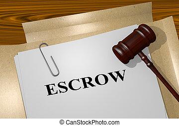 Escrow - legal concept - 3D illustration of 'ESCROW' title...