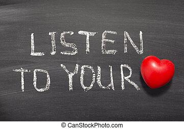 escute, coração