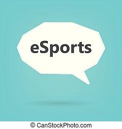 esports word written on speech bubble