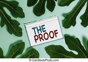 esposizione, azioni, testo, qualsiasi, natura, parole, foto, o, prova, proof., cosa, see., segno, concettuale