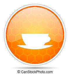 Espresso web icon. Round orange glossy internet button for webdesign.