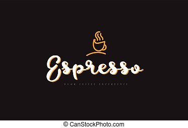 espresso word text logo with coffee cup symbol idea...