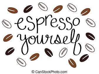 Espresso Yourself Coffee Beans