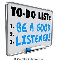 essere, buono, elenco, ascoltatore, sentire, imparare, capire, promemoria