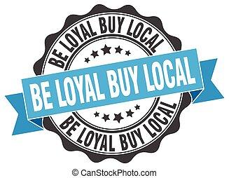 essere, comprare, segno., stamp., leale, sigillo, locale