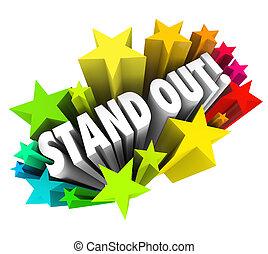 essere, differente, unico, parole, stare in piedi, stelle, competiti, speciale, fuori