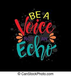 essere, echo., motivazionale, quote., inspirational, non,...