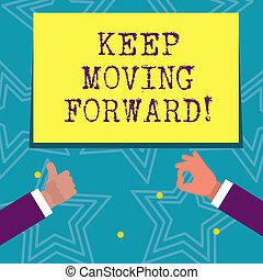 essere, forward., avanti, carriera, testo, esposizione, better., incoraggiante, segno, concettuale, spostamento, foto, andare, miglioramento, custodire