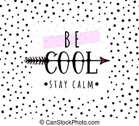 essere, inspirational, citazione, illustrazione, stare, vettore, calma, fondo, fresco