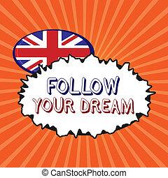 essere, vita, dream., affari, pista, foto, esposizione, scrittura, concettuale, vivere, mete, volere, showcasing, seguire, lei, mano, tuo, custodire