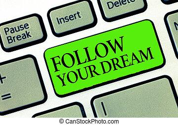 essere, vita, dream., parola, affari, pista, testo, scrittura, vivere, concetto, mete, volere, seguire, lei, custodire, tuo