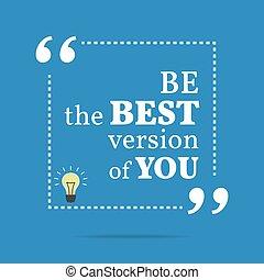essere, you., motivazionale, quote., versione, inspirational, meglio