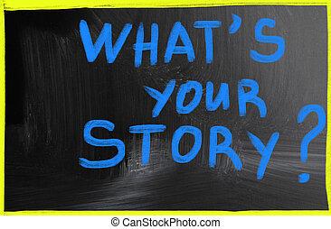 est, ton, story?