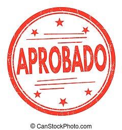 estampilla, aprobado, (approved), o, señal