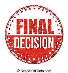 estampilla, decisión, final