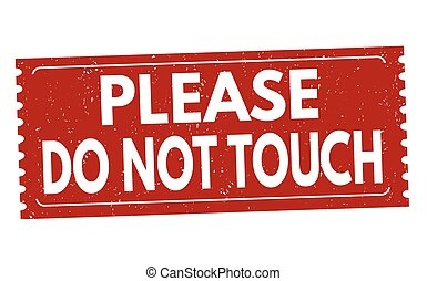 estampilla, por favor, señal, no, tacto, o
