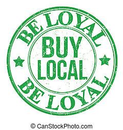 estampilla, ser, leal, comprar, local