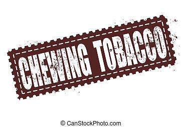 estampilla, tabaco de mascar