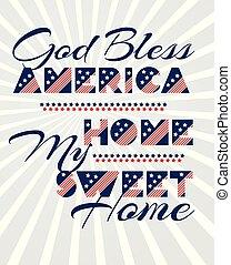 estilo, slogan, deus, lar, doce, abençoar, vetorial, texto, 4, th, vindima, impressão, desenho, julho, américa, meu, celebração