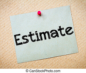 Estimate Message. Recycled paper note pinned on cork board. ...