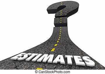 Estimate Road Word Prediction Forecast Question Mark 3d Illustration