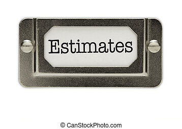 Estimates File Drawer Label Isolated on a White Background.