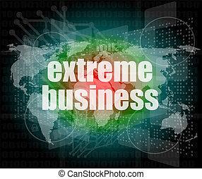 estremo, affari, parole, su, digitale, schermo tocco
