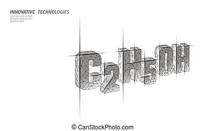 Ethanol molecular formula. Ecology science biofuel C2H5OH...