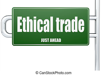 Ethical trade word on green road sign