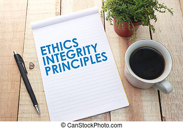 Ethics Integrity Principles, Motivational business words quotes, wooden lettering typography concept