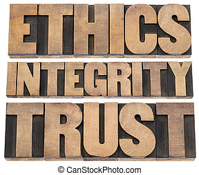 ethics, integrity, trust word - a collage of isolated text...