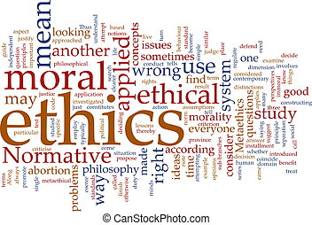 Ethics word cloud - Word cloud concept illustration of moral...
