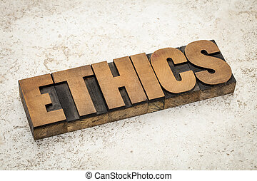 ethics word in wood type