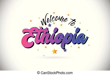 Ethiopia Welcome To Word Text with Purple Pink Handwritten Font and Yellow Stars Shape Design Vector.