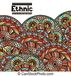 Ethnic background design with hand drawn ornament