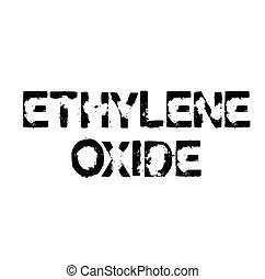 ethylene oxide rubber stamp black. Sign, label sticker