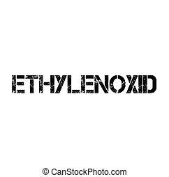 ethylene oxide stamp in german - ethylene oxide black stamp...