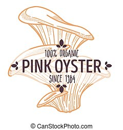 etiqueta, o, hongos, rosa, seta de la ostra, djamor, ...