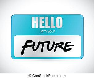etiquetadel nombre, ilustración, hola, futuro, im, su