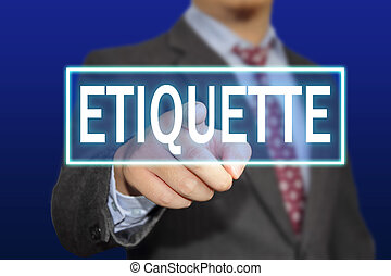 Etiquette Concept - Business concept image of a businessman...