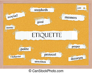 Etiquette Corkboard Word Concept with great terms such as...